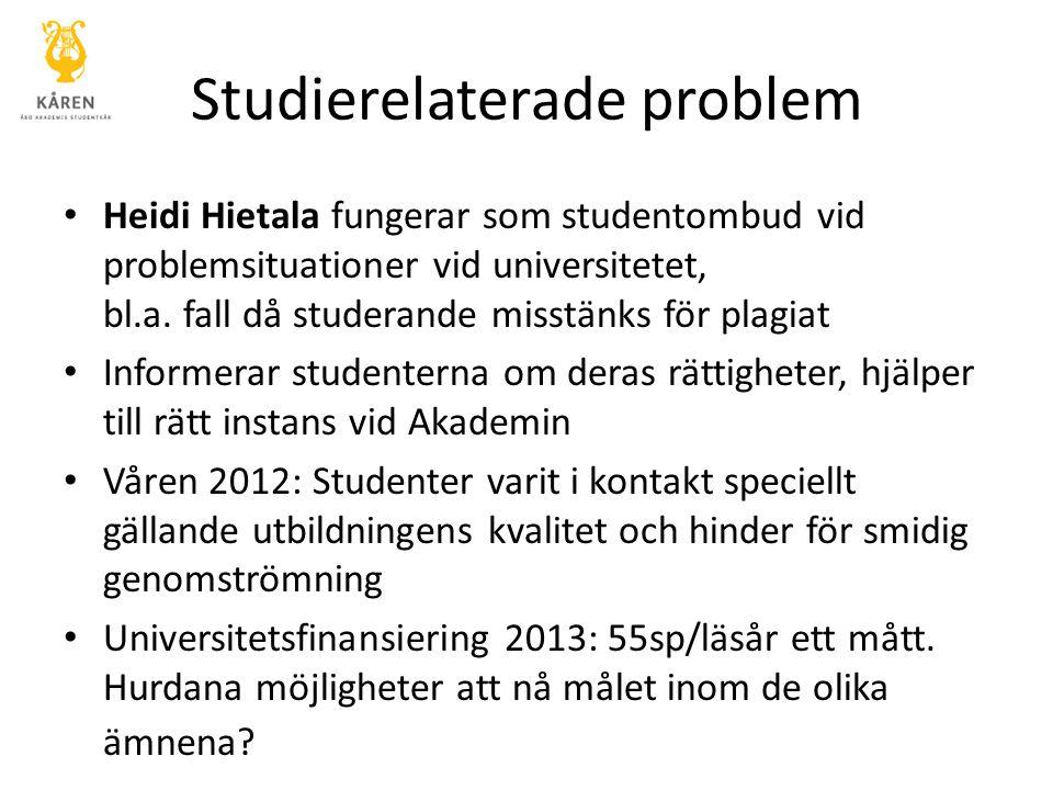 Studierelaterade problem Heidi Hietala fungerar som studentombud vid problemsituationer vid universitetet, bl.a.