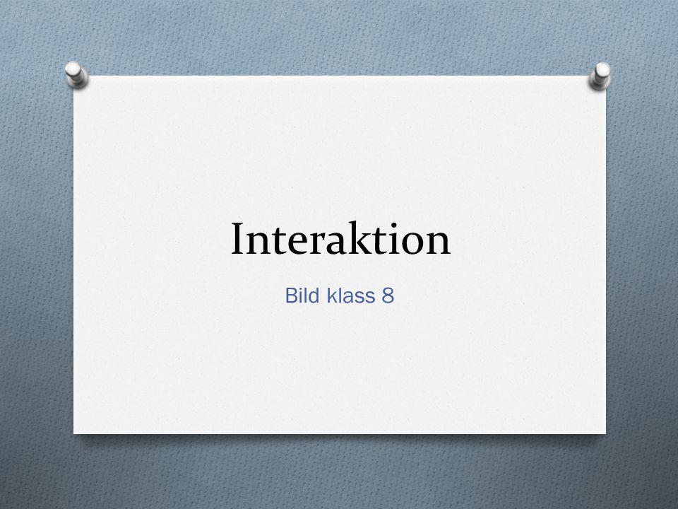 Interaktion Bild klass 8