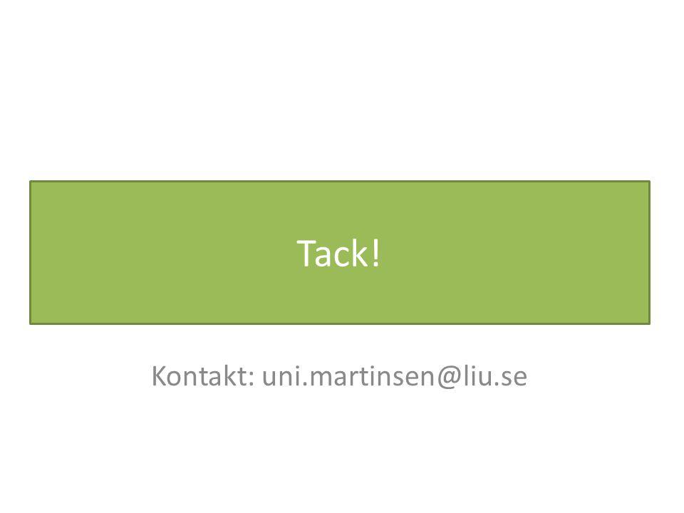 Tack! Kontakt: uni.martinsen@liu.se