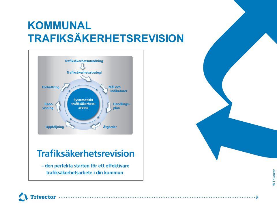 © Trivector KOMMUNAL TRAFIKSÄKERHETSREVISION  Trafiksäkerhetskultur resp -standard 1.Faktisk säkerhetsnivå 2.Organisation och styrning 3.Fysisk planering 4.Trafikplanering, trafiksäkerhets- åtgärder och lokala trafikföreskrifter 5.Drift och underhåll 6.Fordon, resor och transporter 7.Externt samarbete  Bedömning och förbättringsförslag  Kommuner av olika storlekar 4