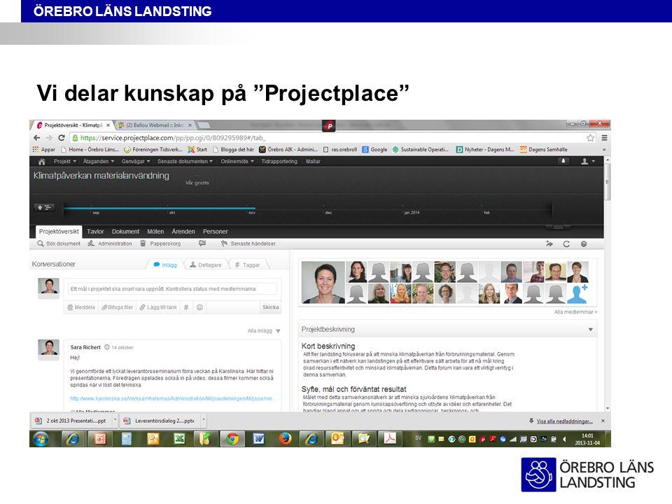 """ÖREBRO LÄNS LANDSTING Vi delar kunskap på """"Projectplace"""""""
