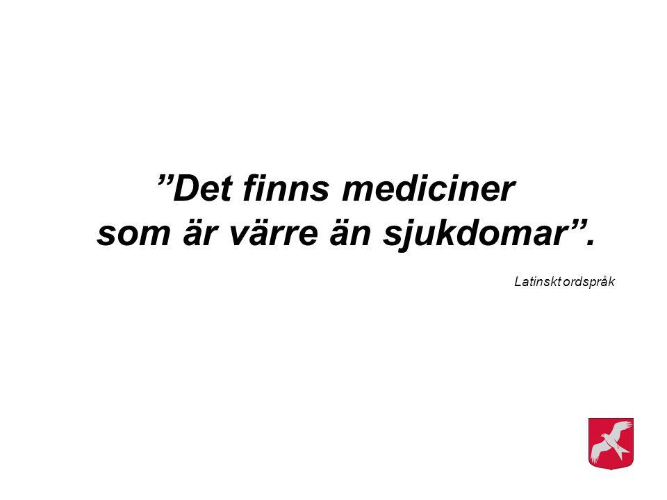 """""""Det finns mediciner som är värre än sjukdomar"""". Latinskt ordspråk"""