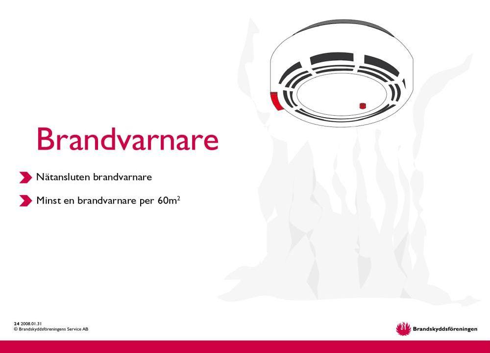 © Brandskyddsföreningens Service AB 16. 2015-03-31