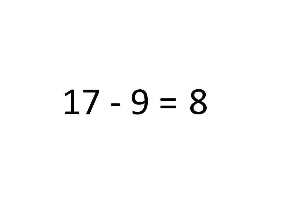 17 - 9 = 8