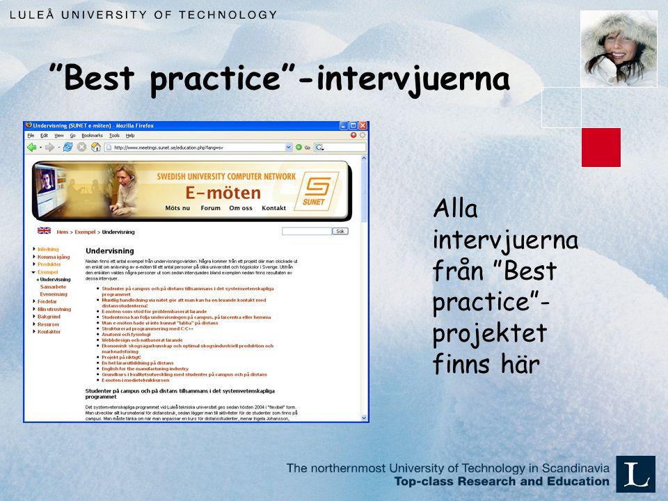 Best practice -intervjuerna Alla intervjuerna från Best practice - projektet finns här