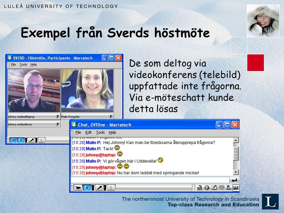 Exempel från Sverds höstmöte De som deltog via videokonferens (telebild) uppfattade inte frågorna.
