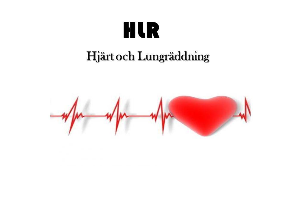 Varför gör man HLR HLR är en kombination av den förstärkta syre till lungorna.