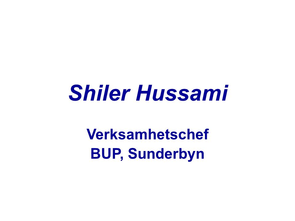Shiler Hussami Verksamhetschef BUP, Sunderbyn