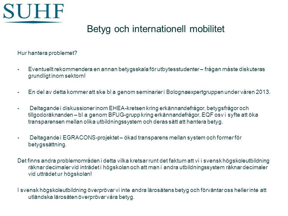 Betyg och internationell mobilitet Hur hantera problemet.