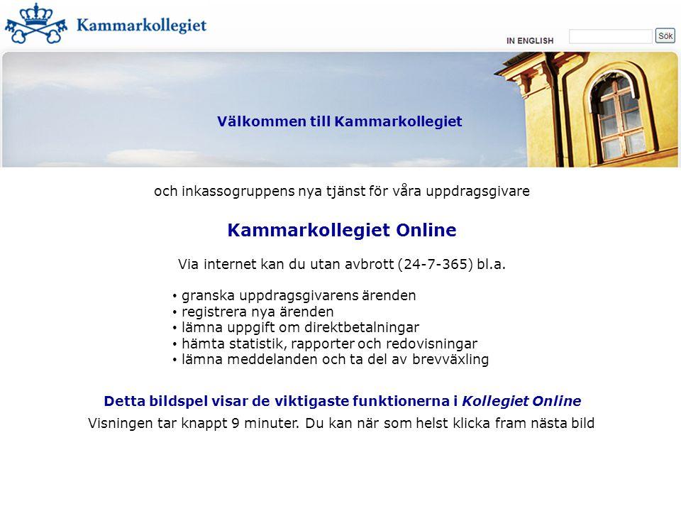 1003, Kammarkollegiet Är flera solidariskt betalningsansvariga för fordran, klicka på Fler gäldenärer.
