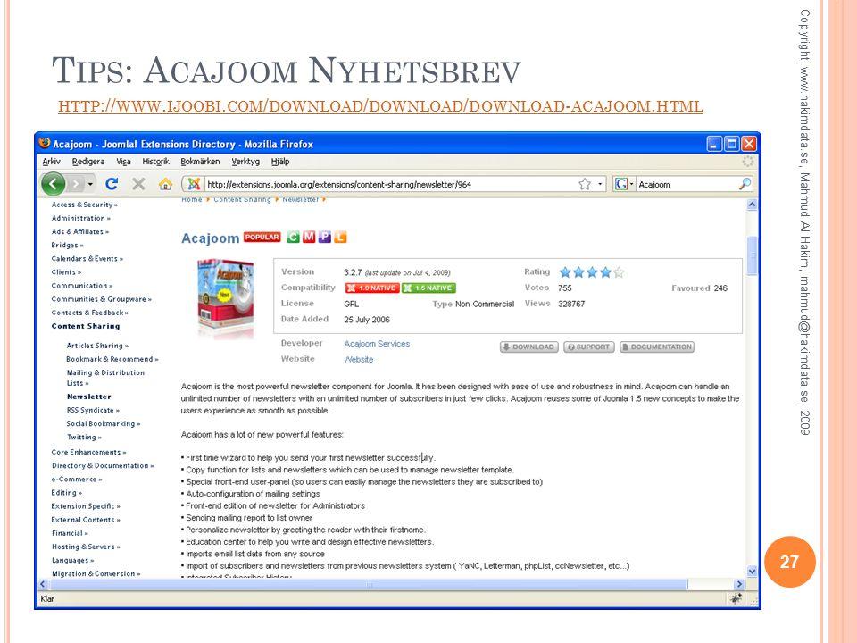 T IPS : A CAJOOM N YHETSBREV HTTP :// WWW. IJOOBI.