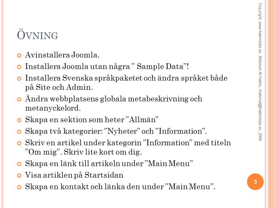 Ö VNING Avinstallera Joomla. Installera Joomla utan några Sample Data .