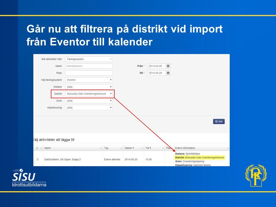 Går nu att filtrera på distrikt vid import från Eventor till kalender
