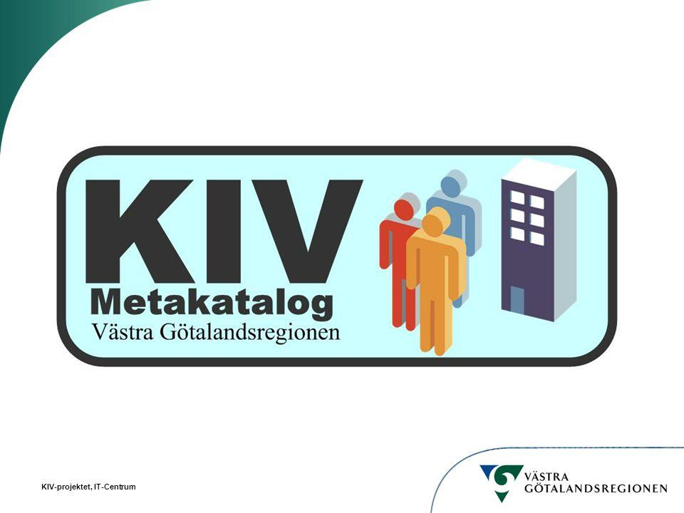 KIV-projektet, IT-Centrum Dubbelarbete/dubbellagring kan undvikas om katalogen används som en regiongemensam sökfunktion.