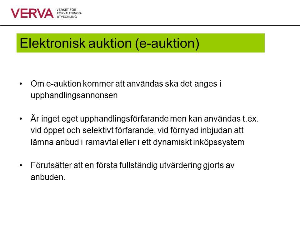 E-auktion I förfrågningsunderlaget ska finnas information om genomförande av e-auktionen, t.ex.