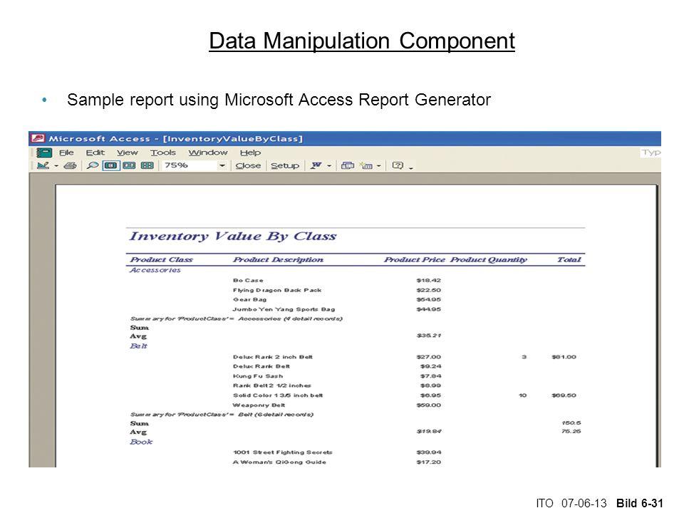ITO 07-06-13 Bild 6-31 Data Manipulation Component Sample report using Microsoft Access Report Generator
