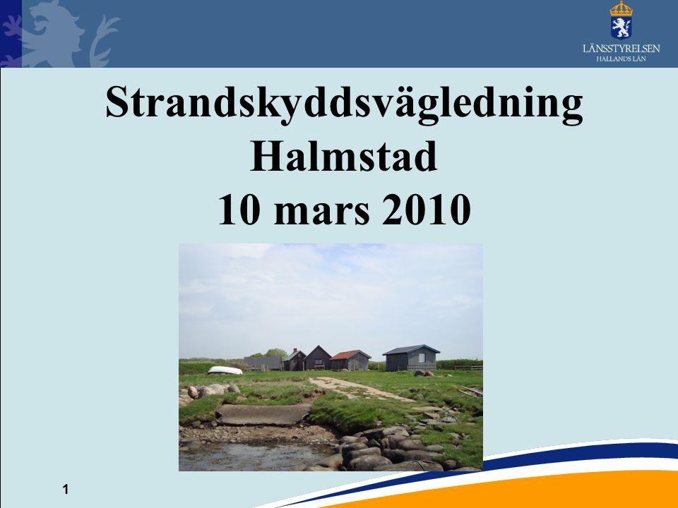 1 Strandskyddsvägledning Halmstad 10 mars 2010