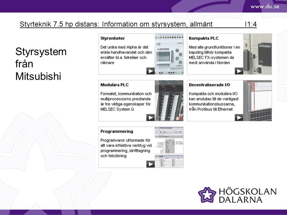 Styrteknik 7.5 hp distans: Information om styrsystem, allmänt I1:5 Styrsystem från Mitsubishi FX-familjen