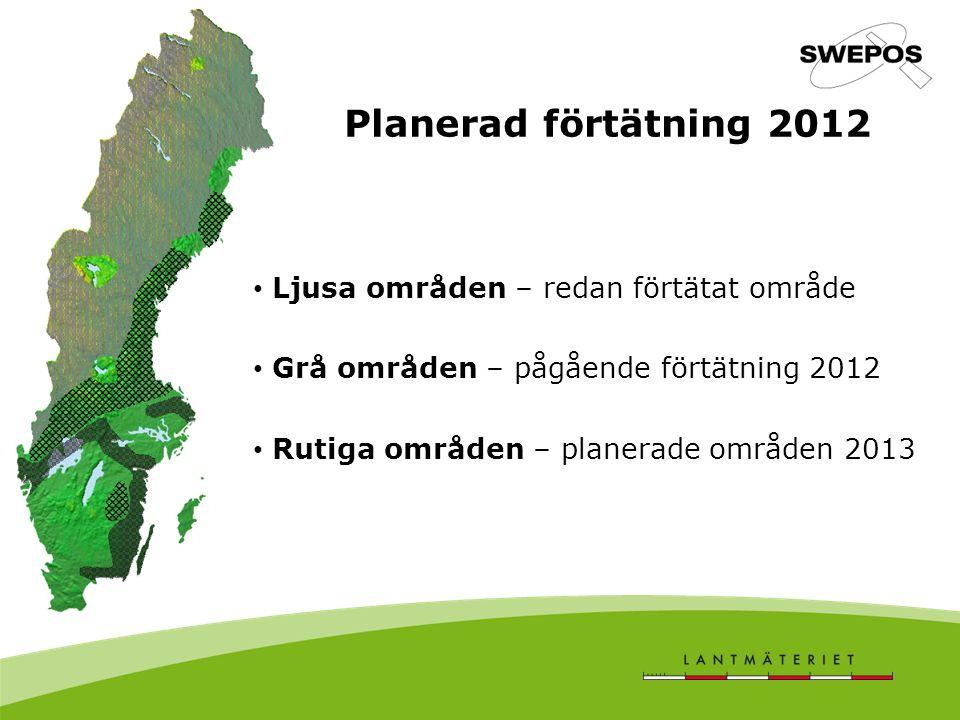 Planerad förtätning 2012 Ljusa områden – redan förtätat område Grå områden – pågående förtätning 2012 Rutiga områden – planerade områden 2013