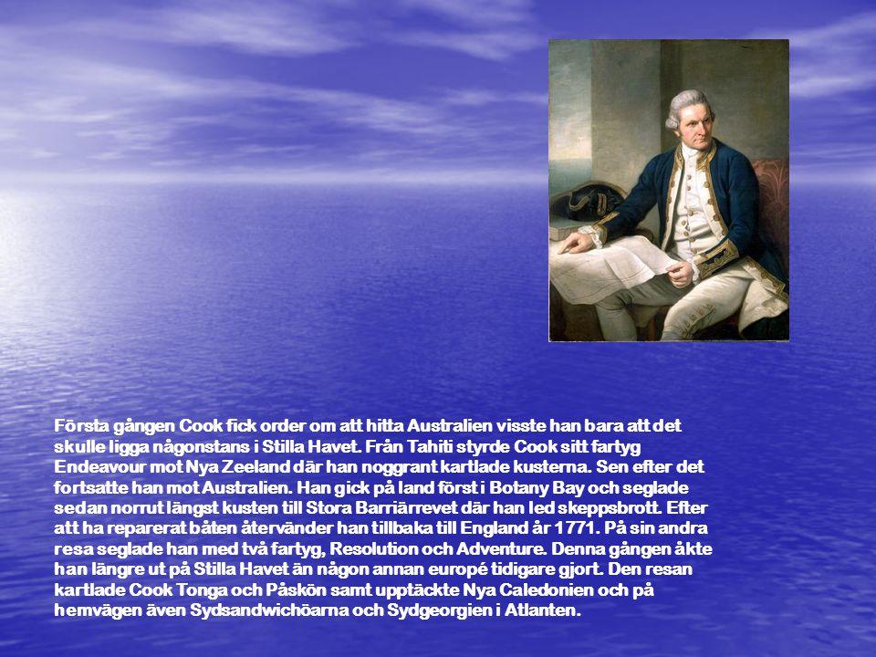 Första gången Cook fick order om att hitta Australien visste han bara att det skulle ligga någonstans i Stilla Havet.