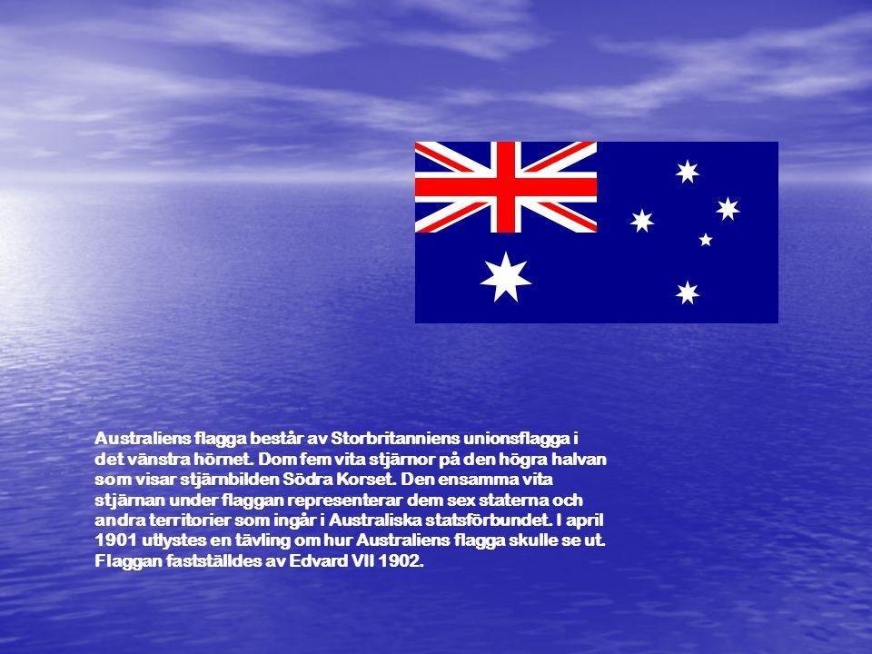 Australiens flagga består av Storbritanniens unionsflagga i det vänstra hörnet.