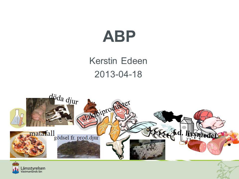 Lagstiftning  Förordning(EG) nr 1069/2009 (Biproduktsförordningen)  Förordning (EU) nr 142/2011  Förordning (EG) nr 882/2004 kontrollförordningen  Lag (2006:805) om foder och animaliska biprodukter  Förordning (2006:814) om foder och animaliska biprodukter  Förordning (2006:1165) om avgifter för offentlig kontroll av foder och animaliska biprodukter