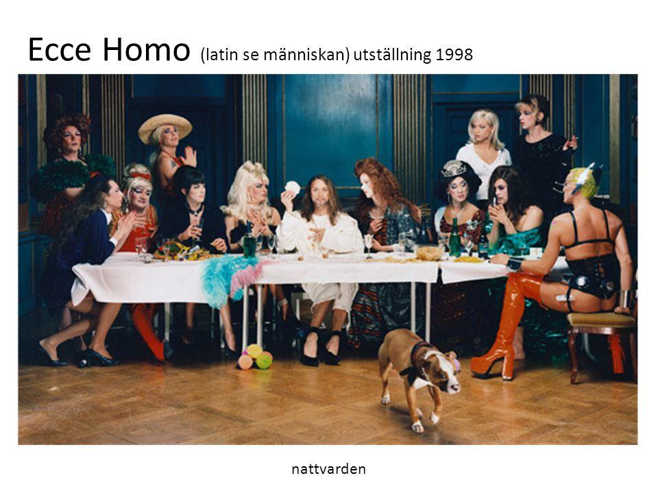 nattvarden Ecce Homo (latin se människan) utställning 1998