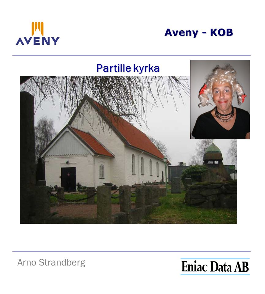 Aveny - KOB Arno Strandberg Partille kyrka