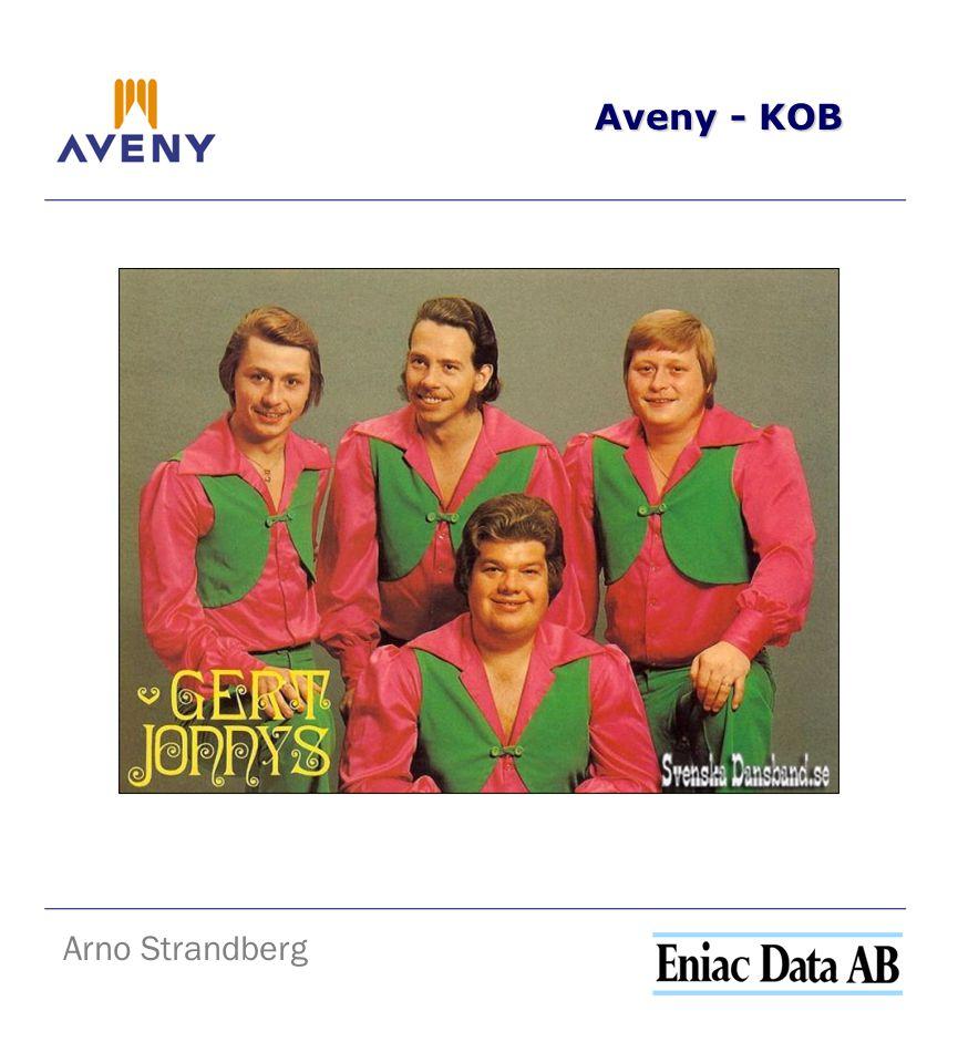 Aveny - KOB Arno Strandberg Vad är nästa steg.