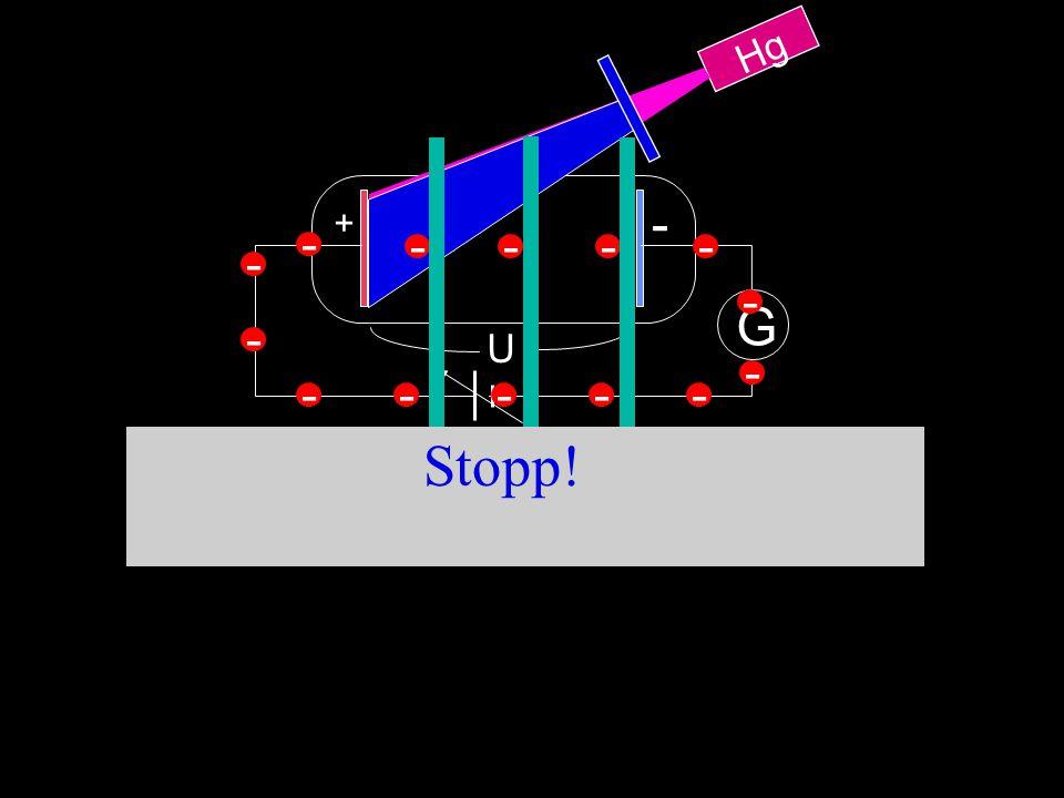 Hg U G + - ---- - - ----- - - - Stopp!