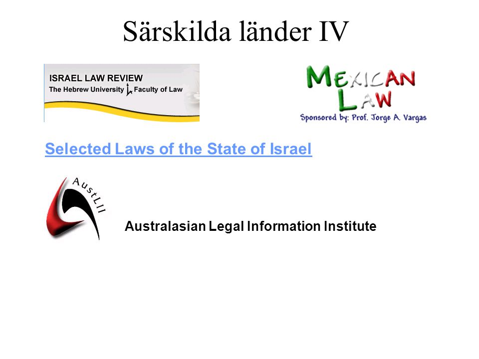 Särskilda länder IV Selected Laws of the State of Israel Australasian Legal Information Institute