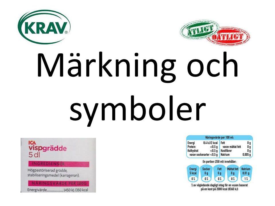 Svensk märkning för ekologisk mat – Frivillig märkning Innebär att man inte använder konstgödsel vid odling och att man inte ger antibiotika till djuren.