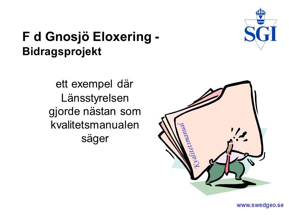 www.swedgeo.se F.d. Gnosjö Eloxering Eloxeringsbyggnadens kortsida och långsida mot NV.