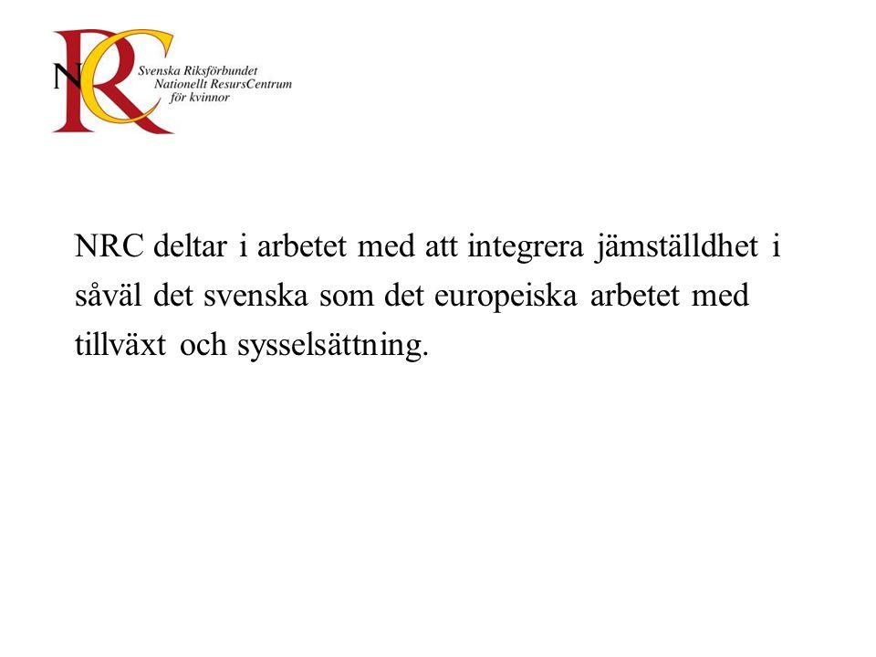 NRC deltar i arbetet med att integrera jämställdhet i såväl det svenska som det europeiska arbetet med tillväxt och sysselsättning.