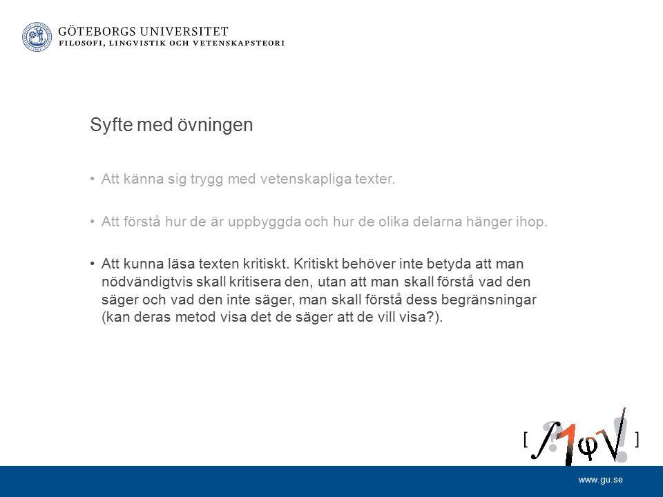 www.gu.se Syfte med övningen Att känna sig trygg med vetenskapliga texter.