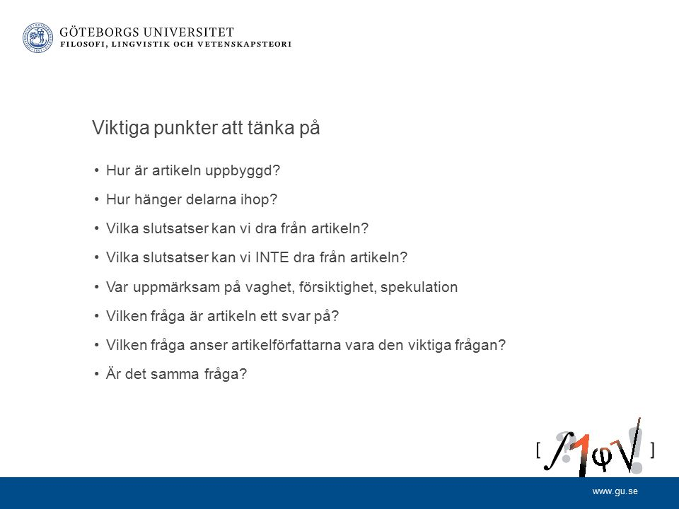 www.gu.se Artikels uppbyggnad (IMRAD) Summary (abstract) Introduction Methods Results Discussion