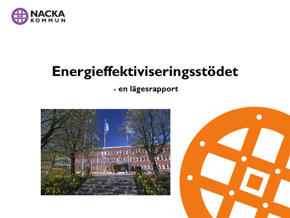 Energieffektiviseringsstödet - en lägesrapport
