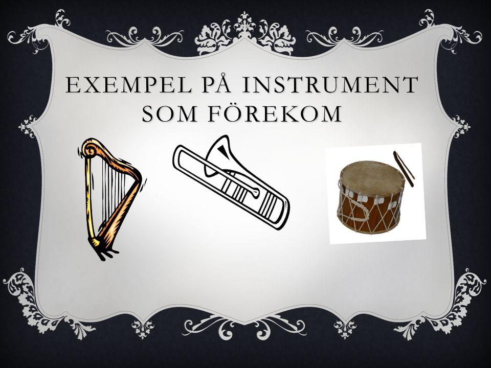 DE VANLIGASTE INSTRUMENTEN  Kompositörerna använde sig mer och mer av de olika instrumentens klangliga egenskaper. I takt med att musiken utvecklades
