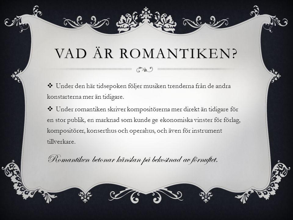 VAD ÄR ROMANTIKEN.