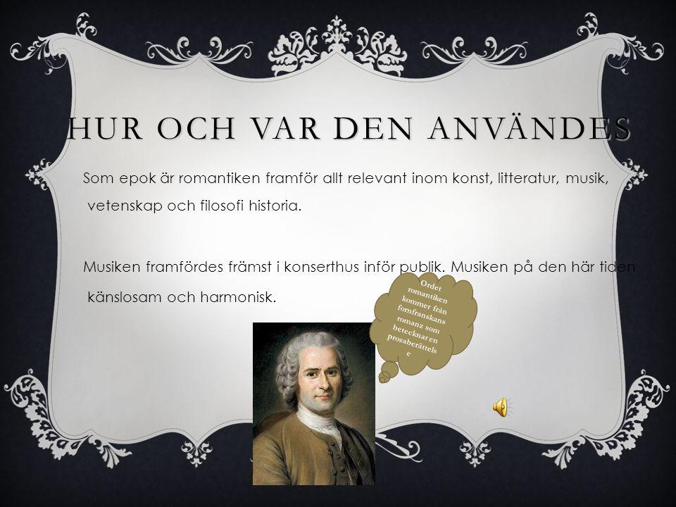 LITE KORT… Romantiken började när Beethoven dör år 1827. Under romantiken blir hela musikvärlden större. Marknadsekonomin går även bra i musiksamhälle