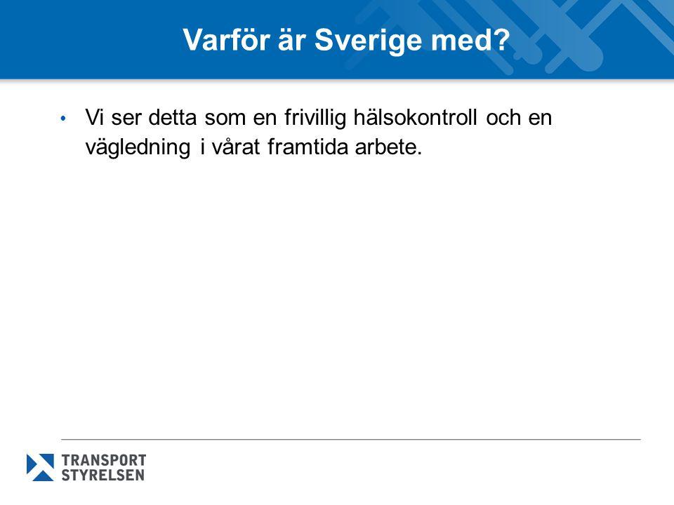 Varför är Sverige med.