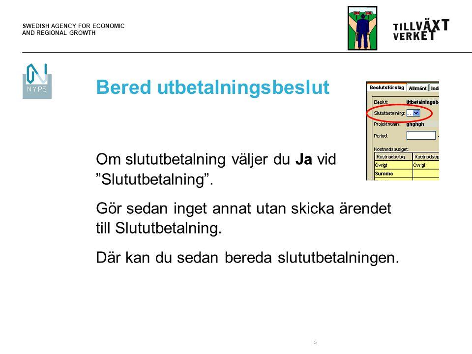 SWEDISH AGENCY FOR ECONOMIC AND REGIONAL GROWTH 6 Checklistor