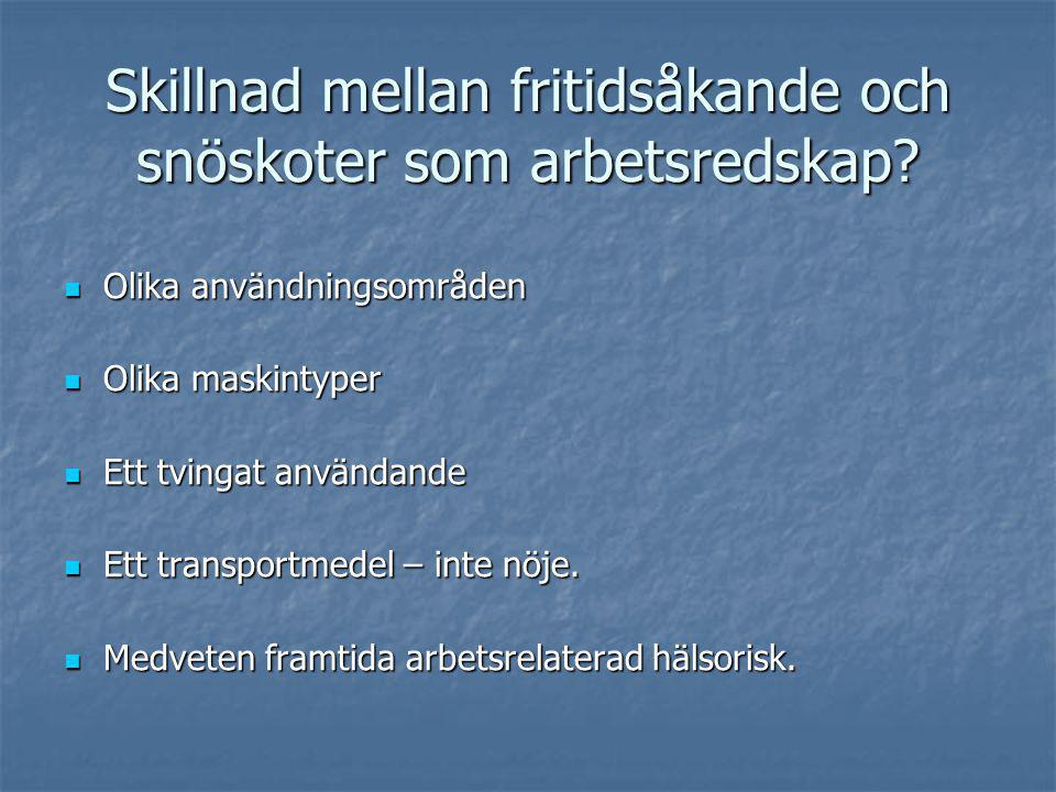 Konflikt rennäring/ fritidsåkning Onödig spårbildning med snabbare renflykt som bl.a.