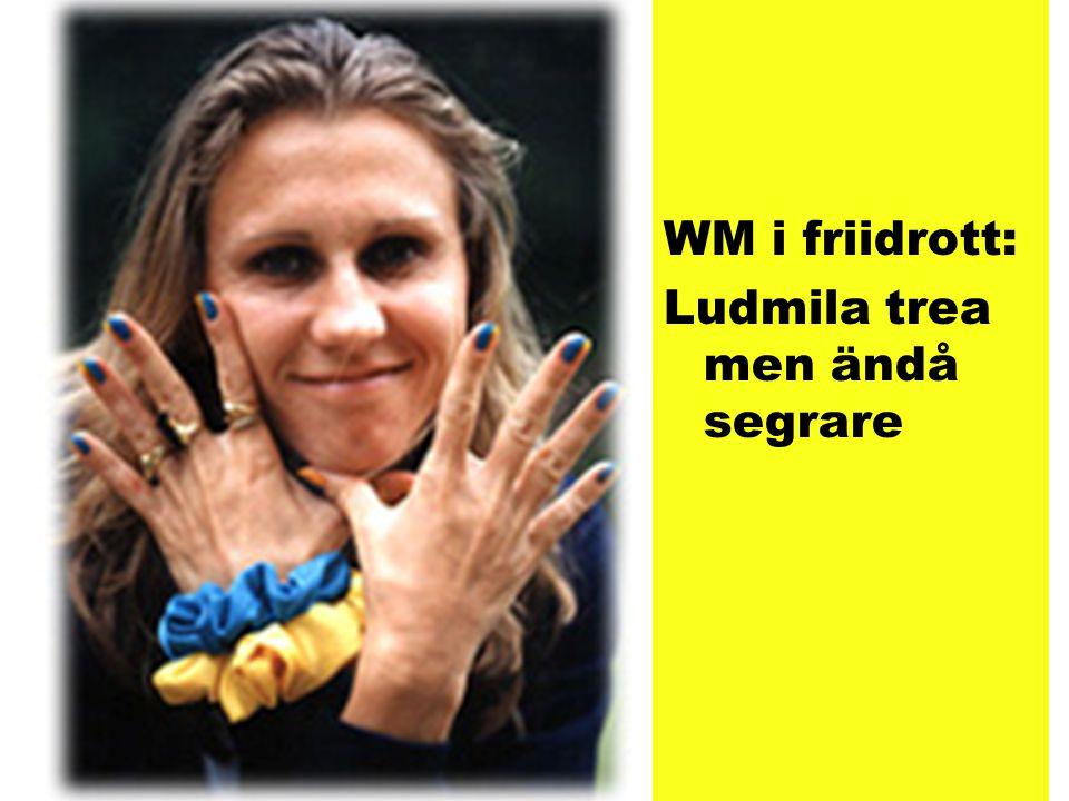WM i friidrott: Ludmila trea men ändå segrare