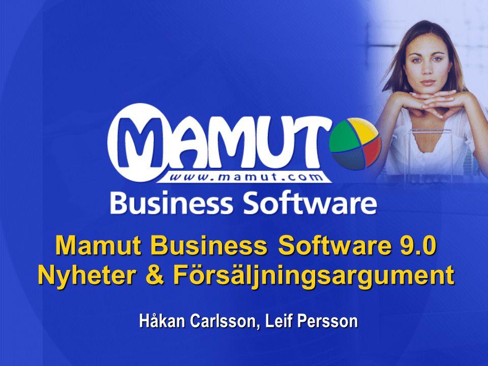 Mamut Business Software 9.0 Nyheter & Försäljningsargument Håkan Carlsson, Leif Persson