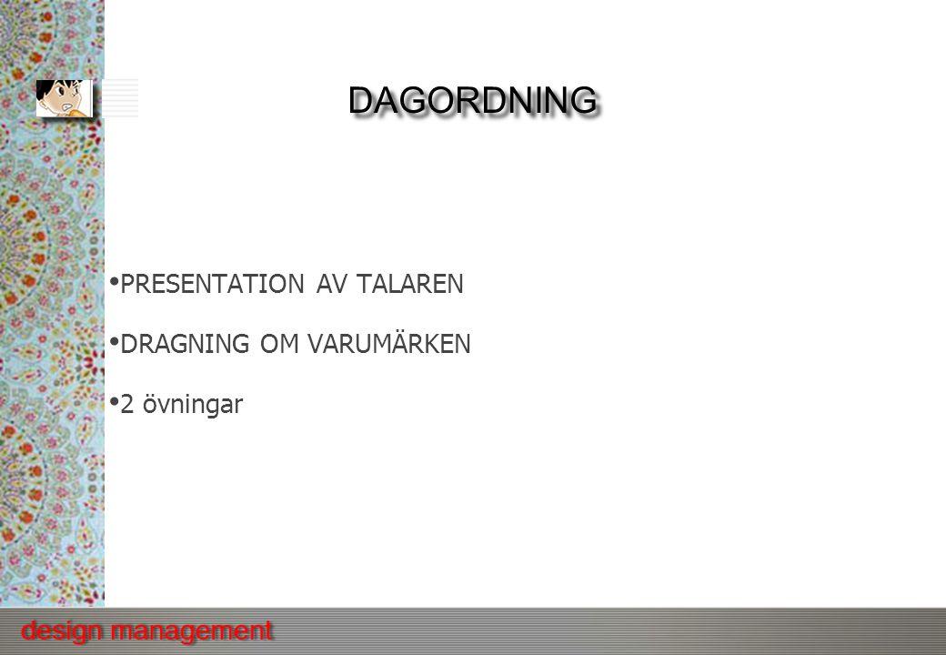 DAGORDNING PRESENTATION AV TALAREN DRAGNING OM VARUMÄRKEN 2 övningar