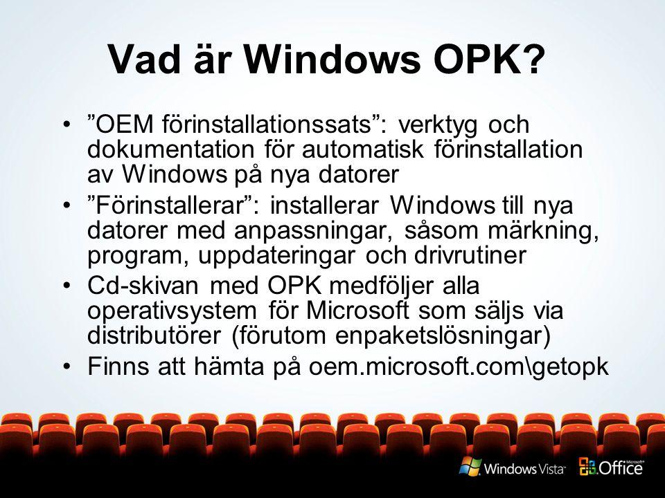 - Snabbinstallation: Produkt-DVD och Autounattend.xml - Kopiera dvd: Kopiera innehåll av produkt-dvd och Autounattend.xml till 4 GB USB-nyckel - Installation: Kör installationen över nätverket med Unattend.xml - Dvd-start: skapa anpassad Vista-bild med Office 2007 på dvd - XImage: Verkställ anpassad bild från USB-minne - Installation: Kör installationen med anpassad WIM med Unattend.xml XImage: Verkställ anpassad bild över nätverk - Windows DS: Verkställ anpassad bild över nätverket från Windows DS server till en eller flera datorer Standard- bild Anpas- sad bild Från dvd Från nätverk Från USB-minne LÅNGSAM SNABB.
