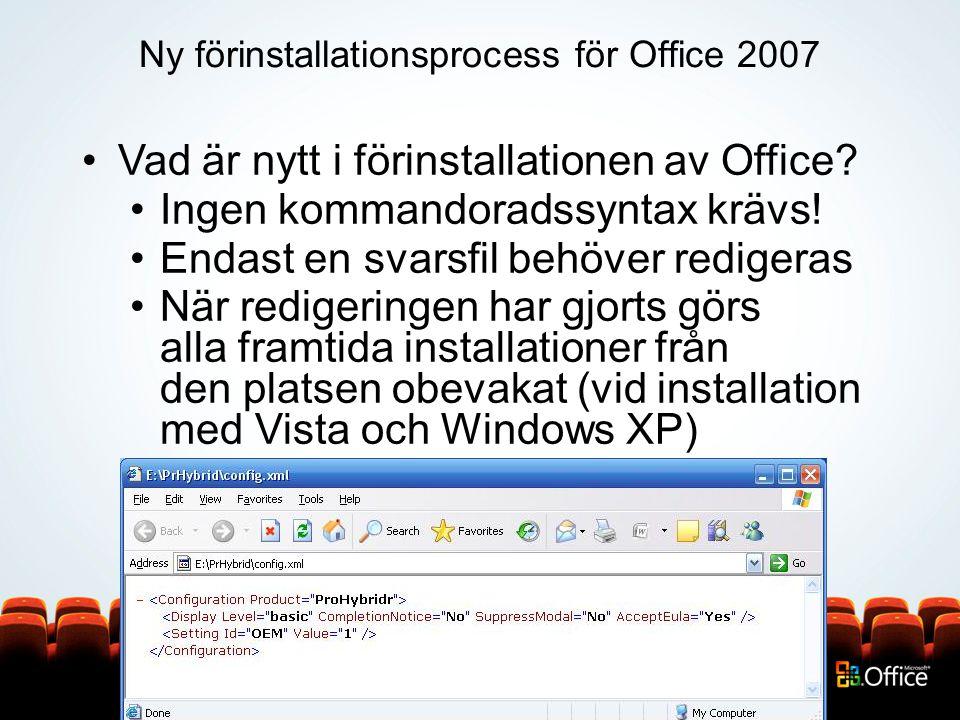 Ny förinstallationsprocess för Office 2007 Vad är nytt i förinstallationen av Office.
