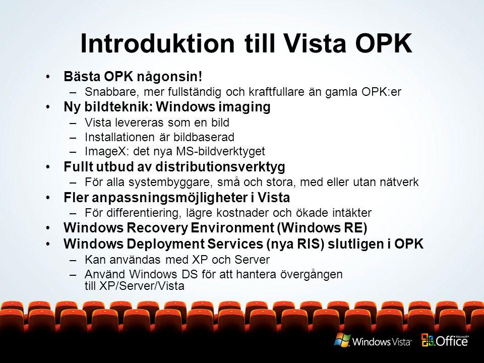 Vad har ändrats i Vista OPK.