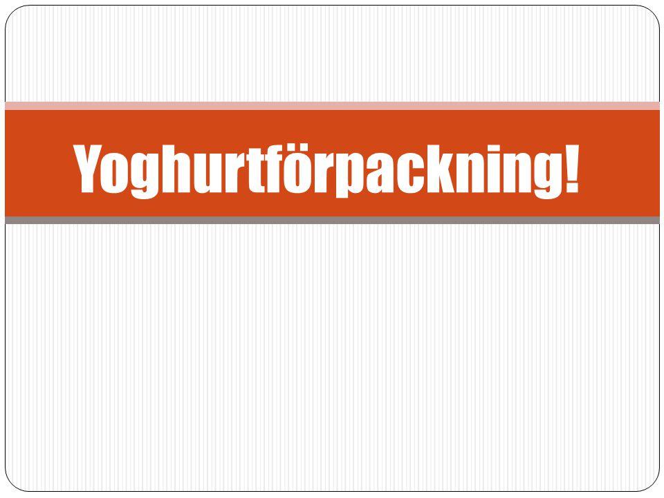 Yoghurtförpackning!